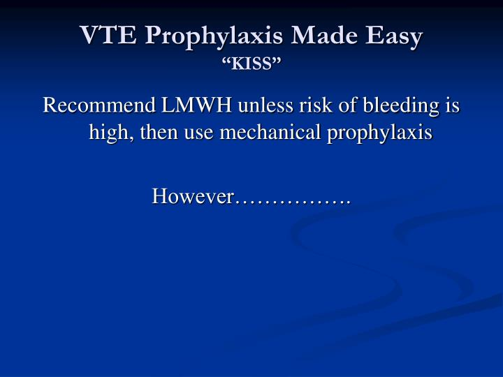 VTE Prophylaxis Made Easy