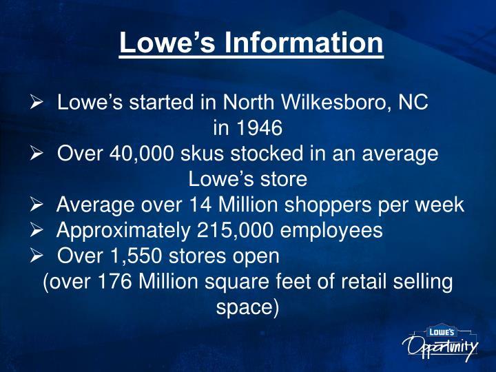Lowe's Information