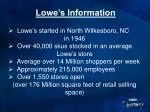 lowe s information