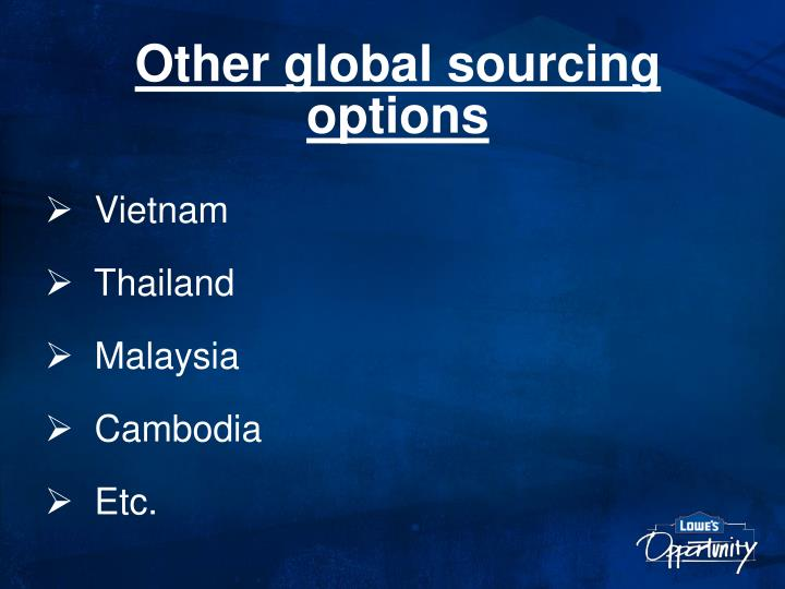 Other global sourcing options