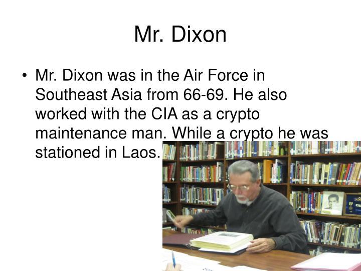Mr. Dixon