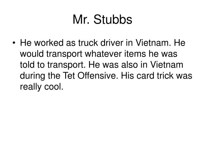 Mr. Stubbs