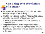 can a dog be a beneficiary of a trust