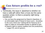can future profits be a res1