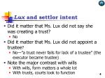 lux and settlor intent