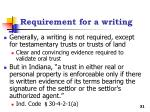 requirement for a writing