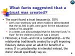what facts suggested that a trust was created