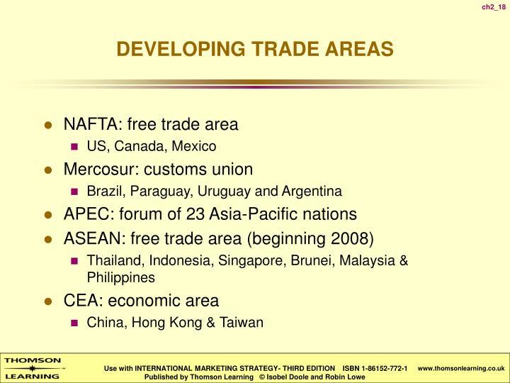 NAFTA: free trade area