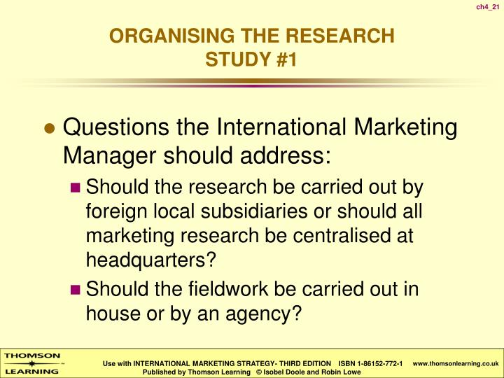 Questions the International Marketing Manager should address: