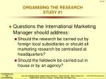 organising the research study 1