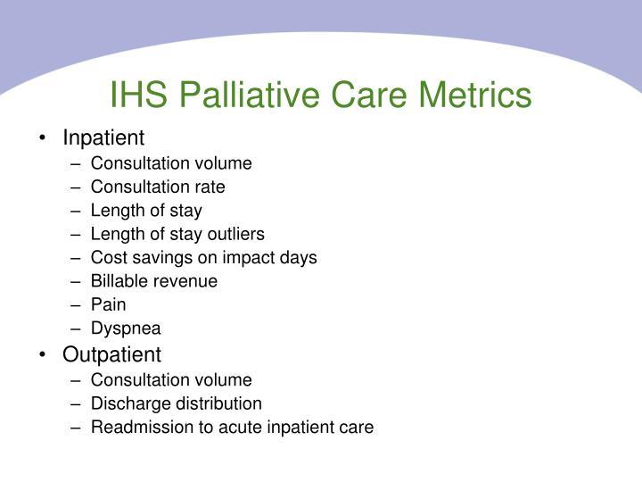 IHS Palliative Care Metrics