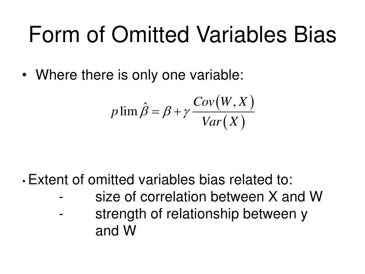 Form of Omitted Variables Bias