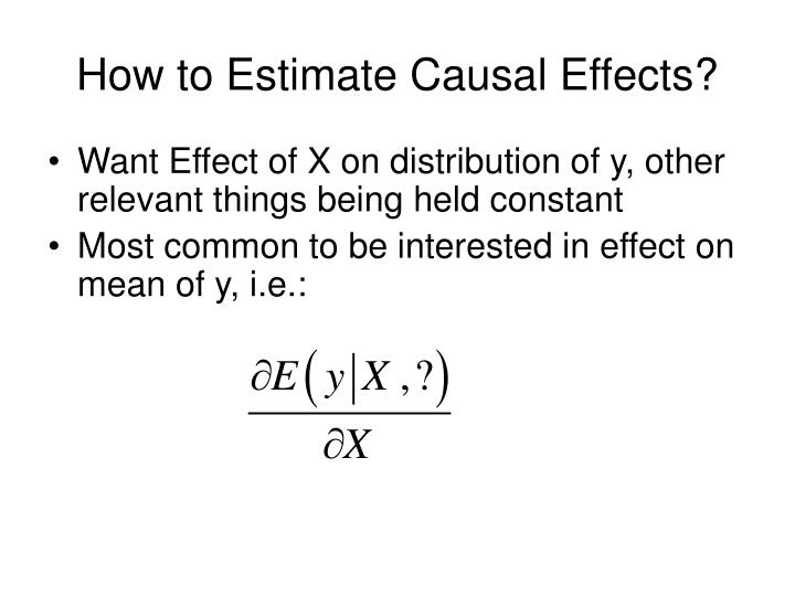 How to Estimate Causal Effects?