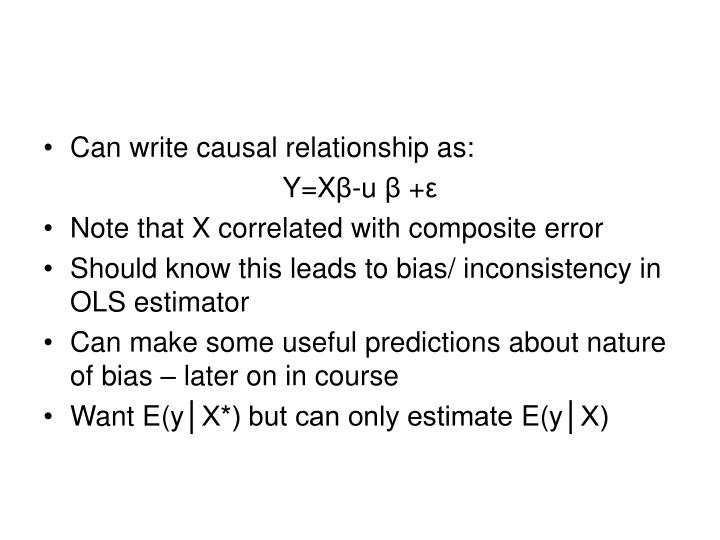 Can write causal relationship as: