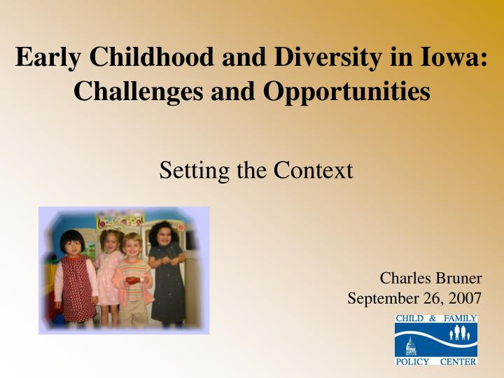 Early Childhood and Diversity in Iowa: