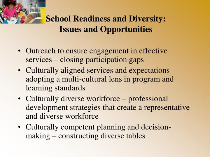 School Readiness and Diversity: