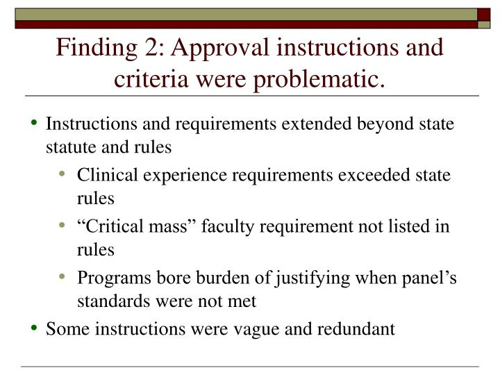 Finding 2: Approval instructions and criteria were problematic.
