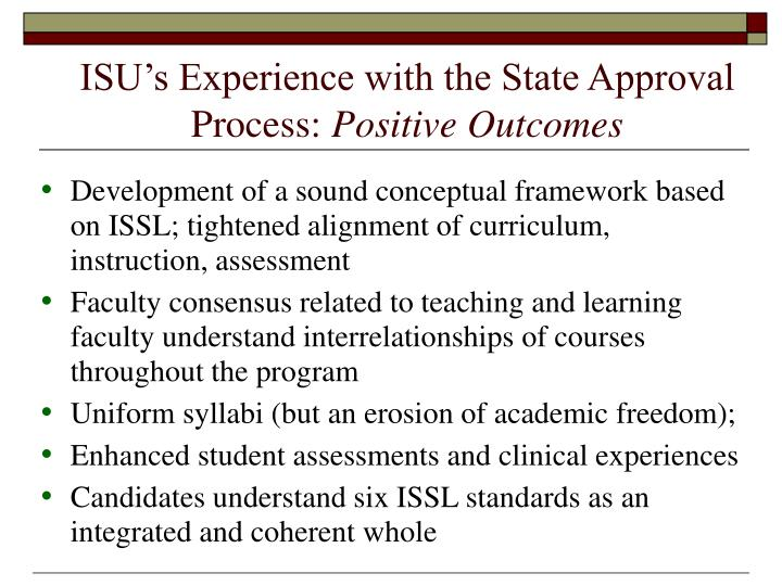 ISU's Experience with the State Approval Process: