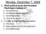 monday december 7 2009