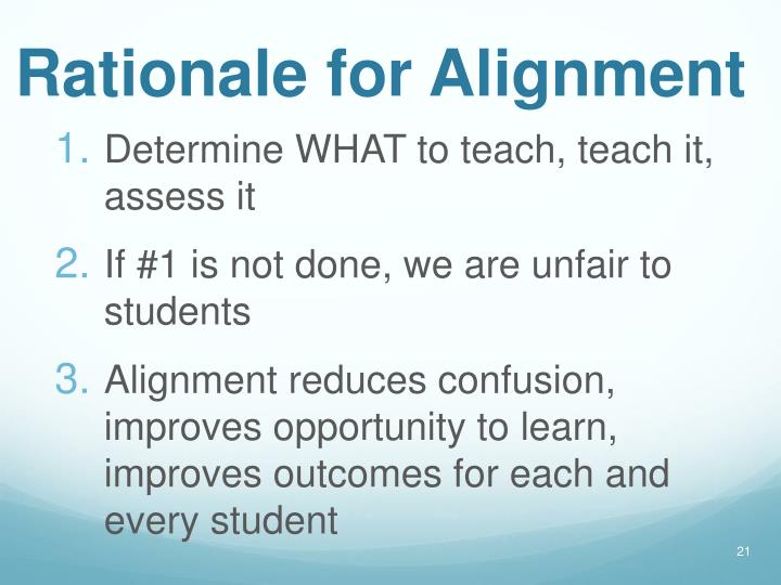Rationale for Alignment