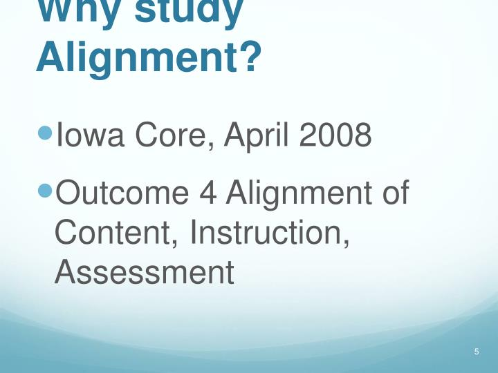 Why study Alignment?