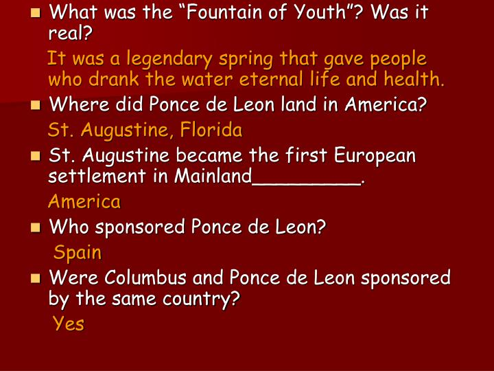 "What was the ""Fountain of Youth""? Was it real?"