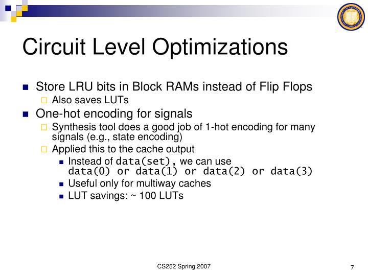 Circuit Level Optimizations