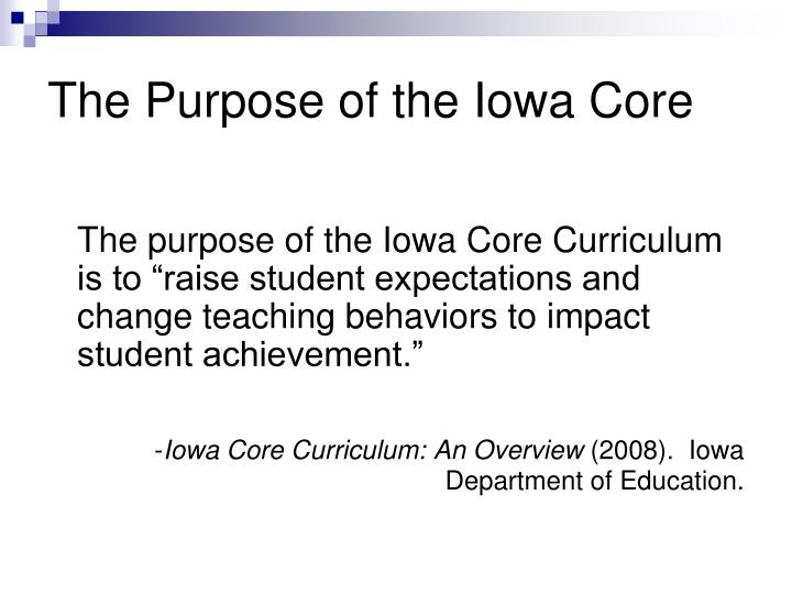 The Purpose of the Iowa Core