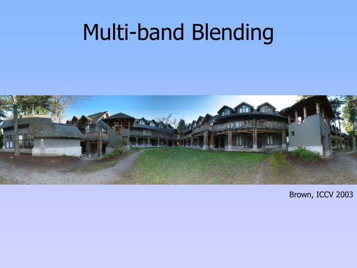 Multi-band Blending