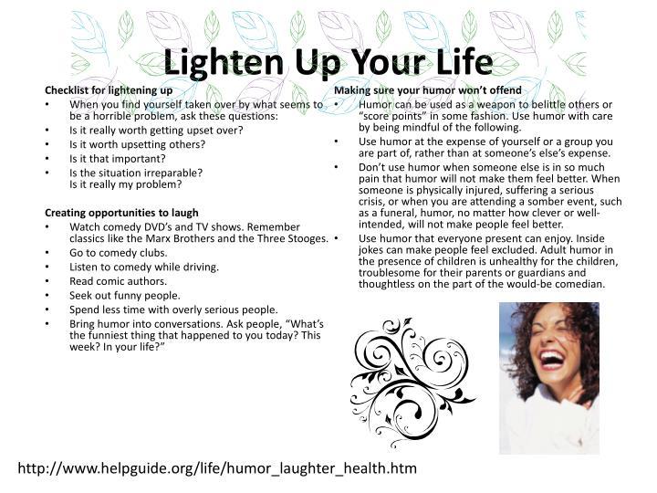 Lighten Up Your Life