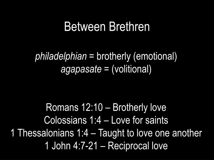 Between Brethren