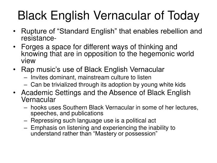 Black English Vernacular of Today