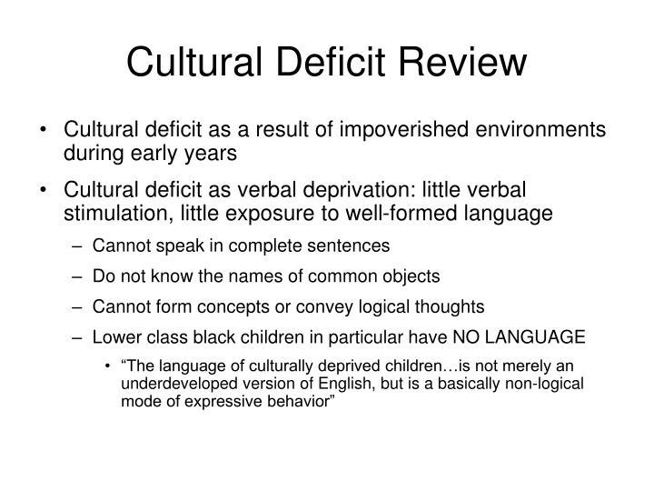 Cultural Deficit Review