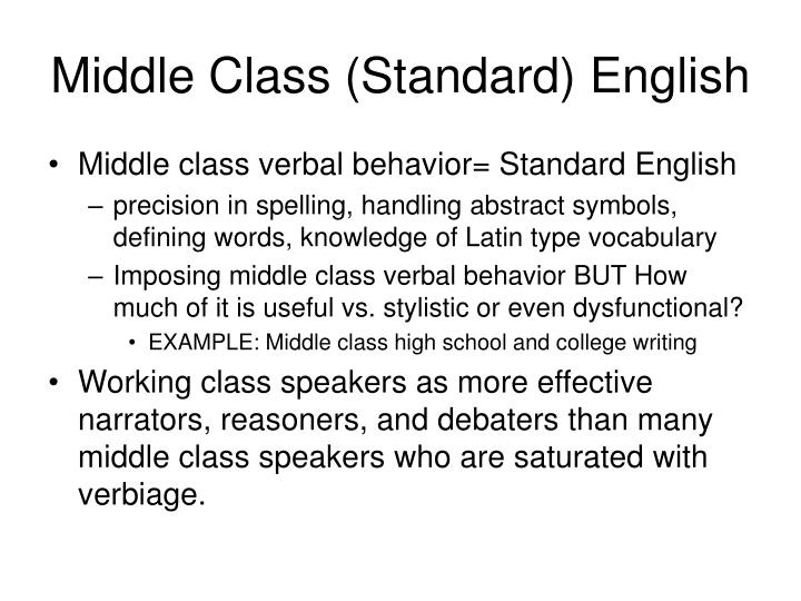 Middle Class (Standard) English