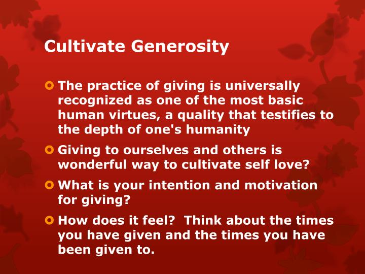 Cultivate Generosity
