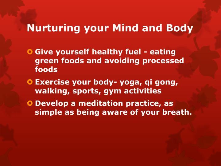 Nurturing your Mind and Body