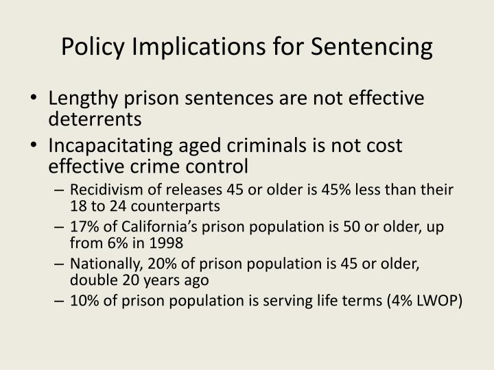 Policy Implications for Sentencing