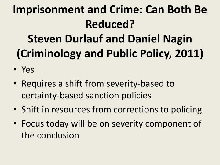 Imprisonment and Crime: Can Both Be Reduced?
