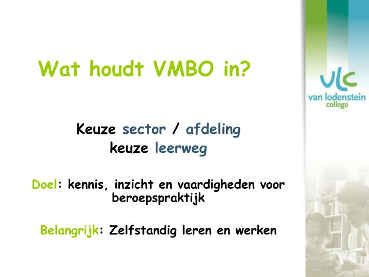 Wat houdt VMBO in?