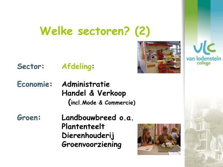 Welke sectoren? (2)