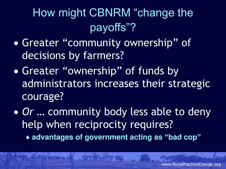 """How might CBNRM """"change the payoffs""""?"""