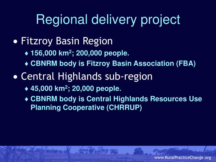 Regional delivery project