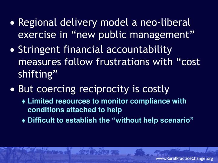 """Regional delivery model a neo-liberal exercise in """"new public management"""""""