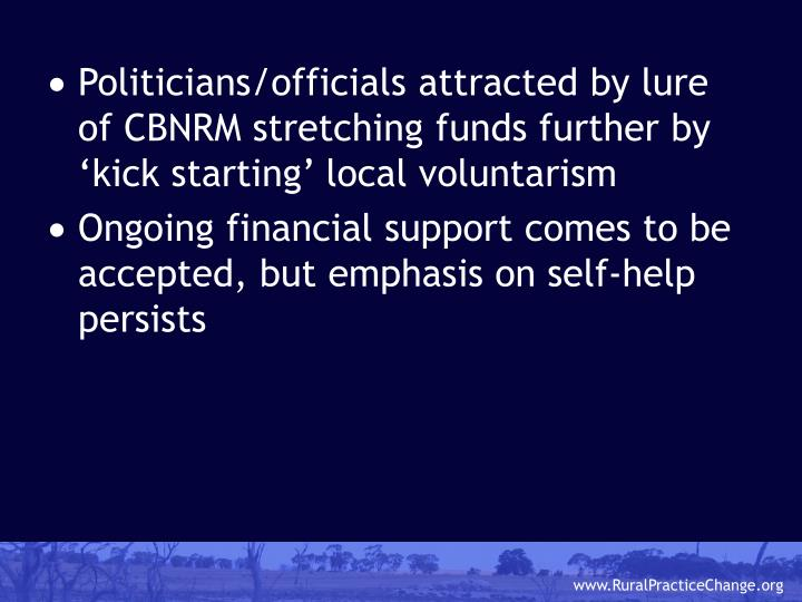 Politicians/officials attracted by lure of CBNRM stretching funds further by 'kick starting' local voluntarism