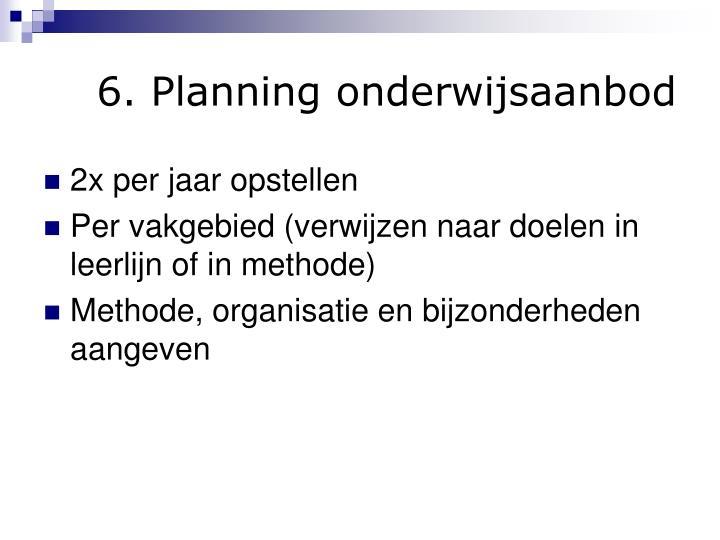 6. Planning onderwijsaanbod