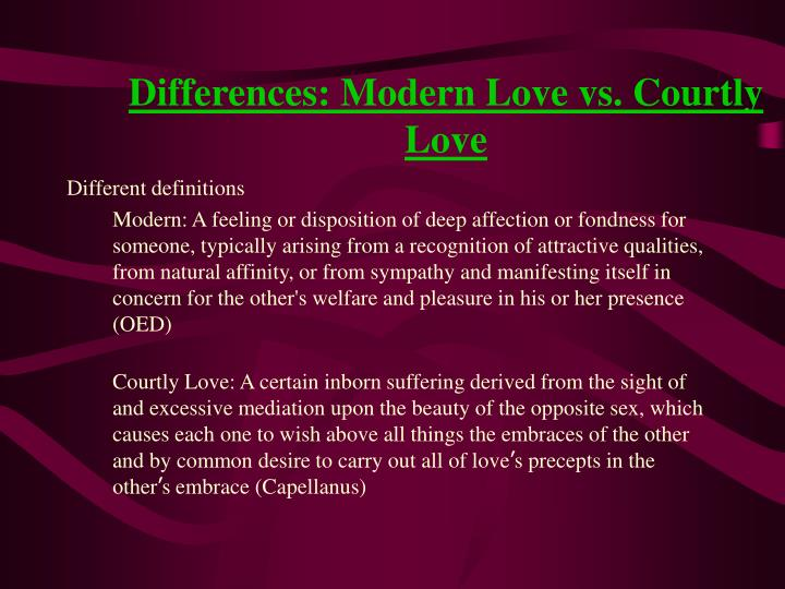 Differences: Modern Love vs. Courtly Love