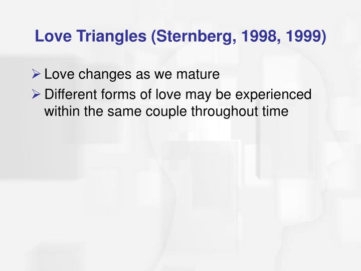 Love Triangles (Sternberg, 1998, 1999)