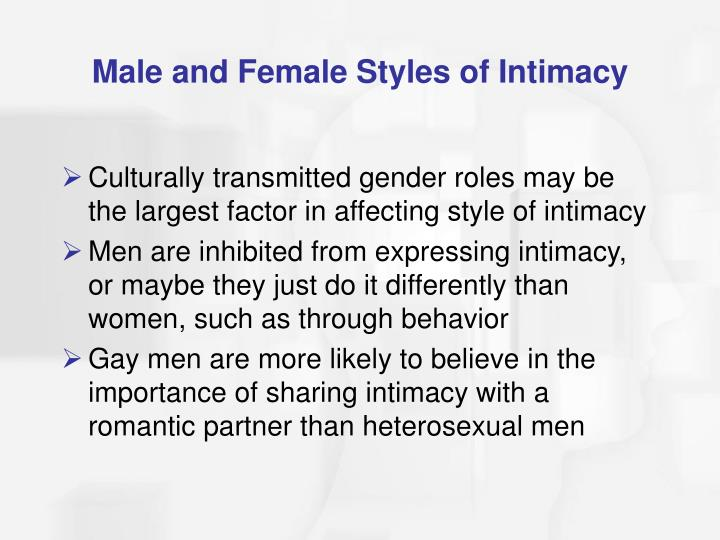 Male and Female Styles of Intimacy