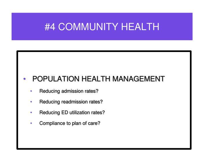 #4 COMMUNITY HEALTH