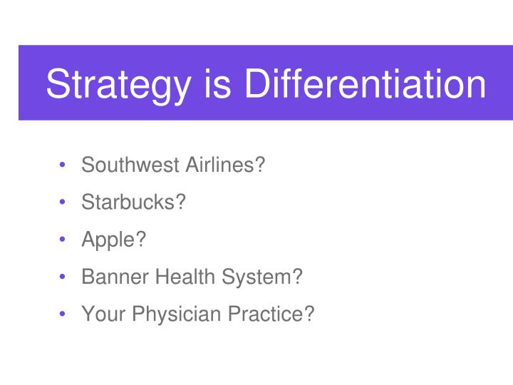 Strategy is Differentiation